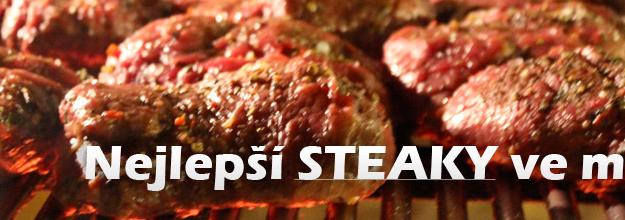 Nejlepší steaky ve měste!